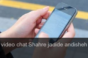 Video chat Shahre jadide andisheh