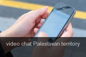 Video chat Palestinian territory