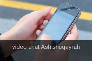 Video chat Ash shuqayrah